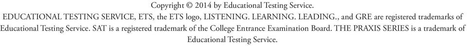 , and GRE are registered trademarks of Educational Testing Service.