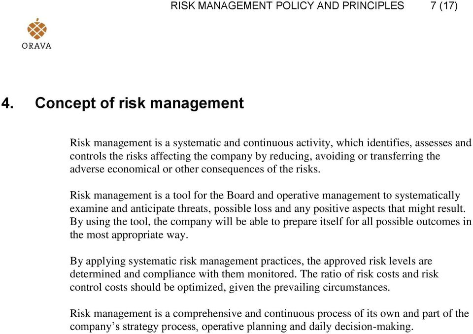 adverse economical or other consequences of the risks.