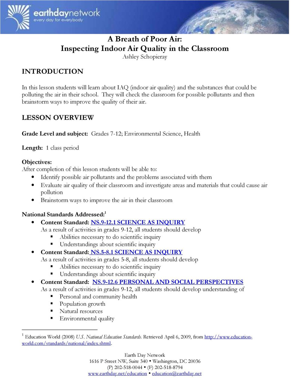 LESSON OVERVIEW Grade Level and subject: Grades 7-12; Environmental Science, Health Length: 1 class period Objectives: After completion of this lesson students will be able to: Identify possible air