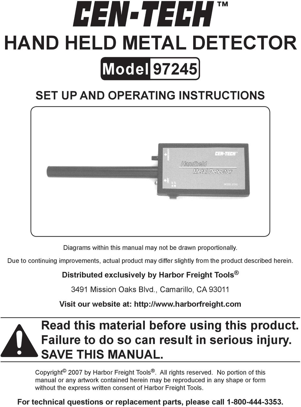 , Camarillo, CA 93011 Visit our website at: http://www.harborfreight.com Read this material before using this product. Failure to do so can result in serious injury. Save this manual.
