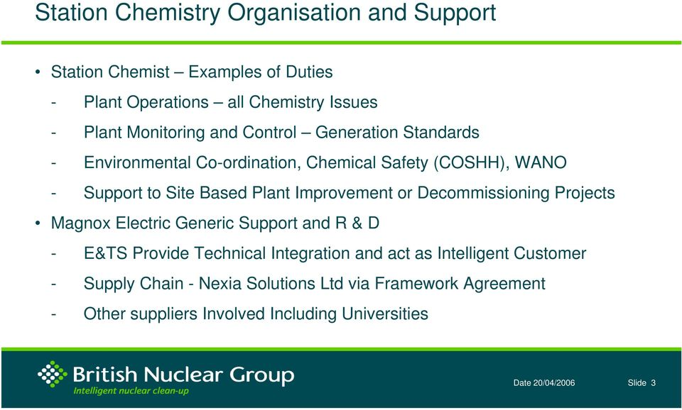 British Nuclear Group Reactor Sites Chemistry Issues NuSAC SCR