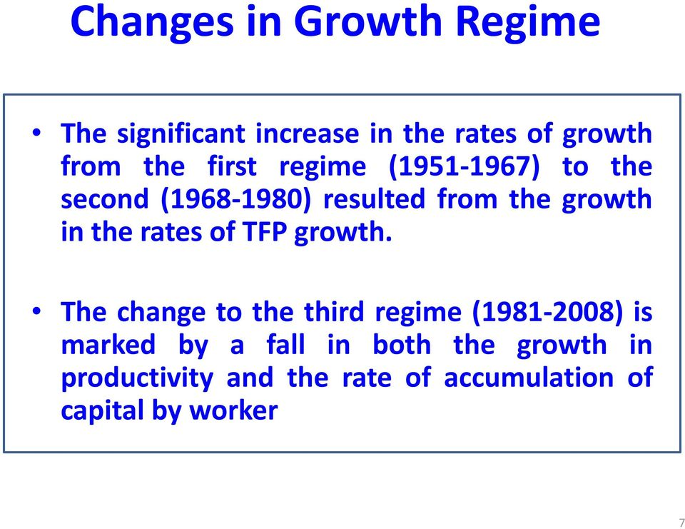 rates of TFP growth.
