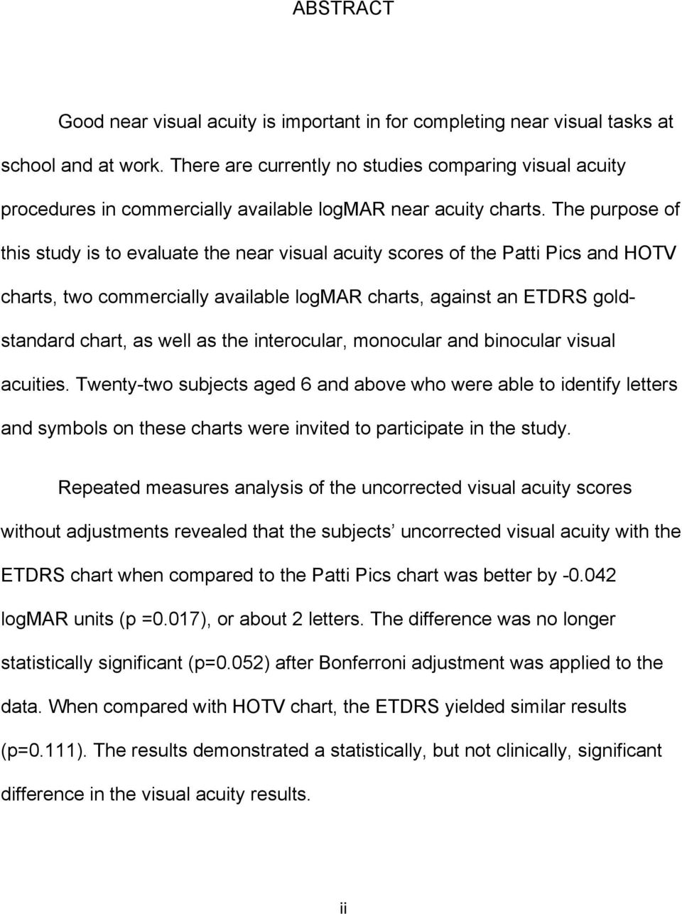 STUDY OF NEAR VISUAL ACUITY PROCEDURES  A Thesis  Presented