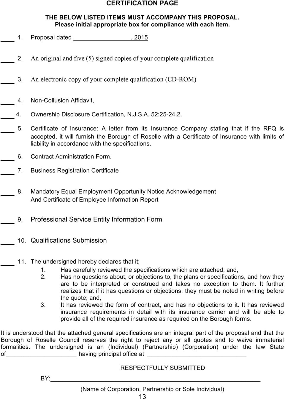 Ownership Disclosure Certification, N.J.S.A. 52:25-24.2. 5. 6. 7.