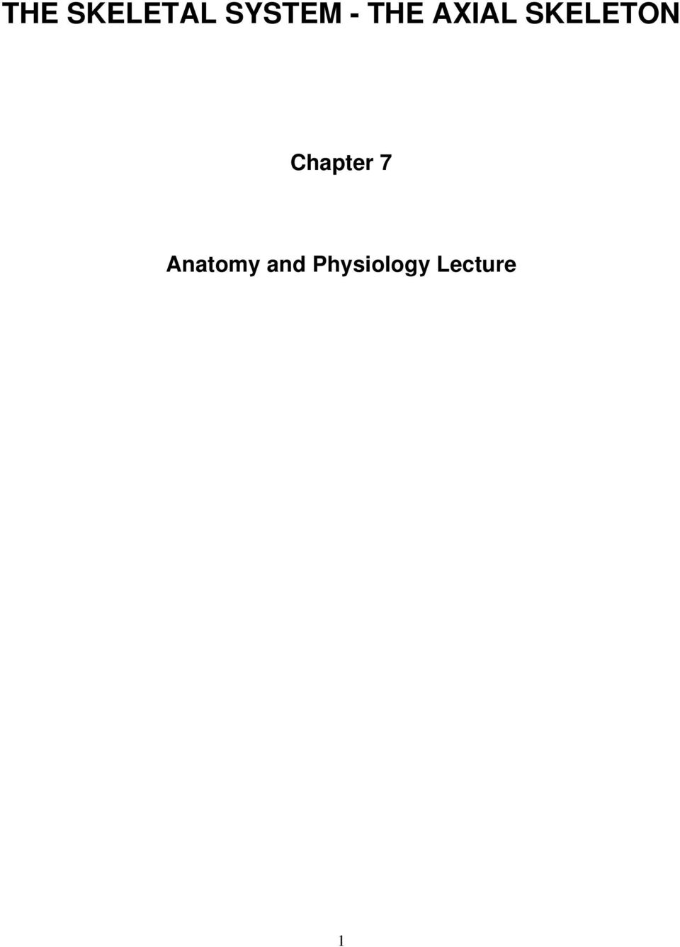 THE SKELETAL SYSTEM - THE AXIAL SKELETON - PDF