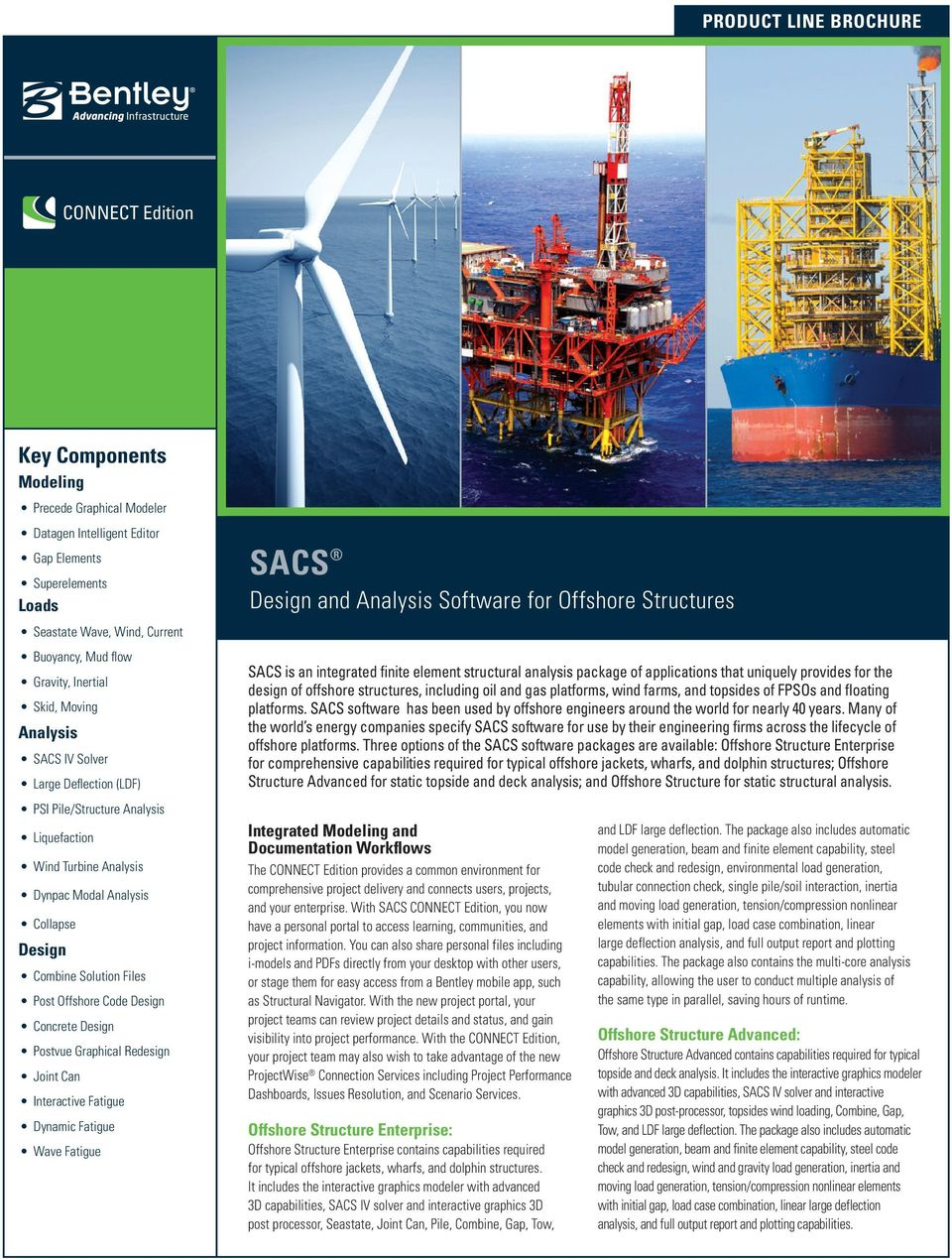SACS  Design and Analysis Software for Offshore Structures  Key