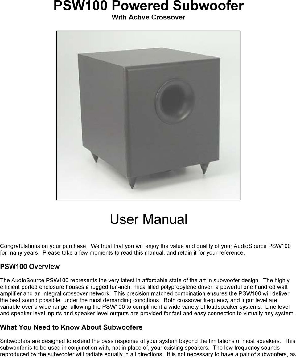 Psw100 Powered Subwoofer With Active Crossover User Manual Pdf Electronic Design The Highly Efficient Ported Enclosure Houses A Rugged Ten Inch Mica Filled Polypropylene Driver