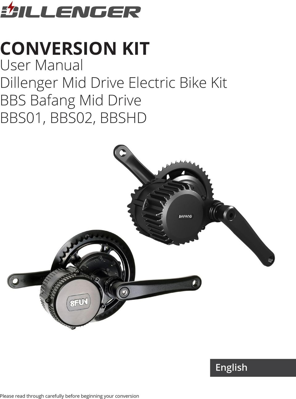 CONVERSION KIT  User Manual Dillenger Mid Drive Electric