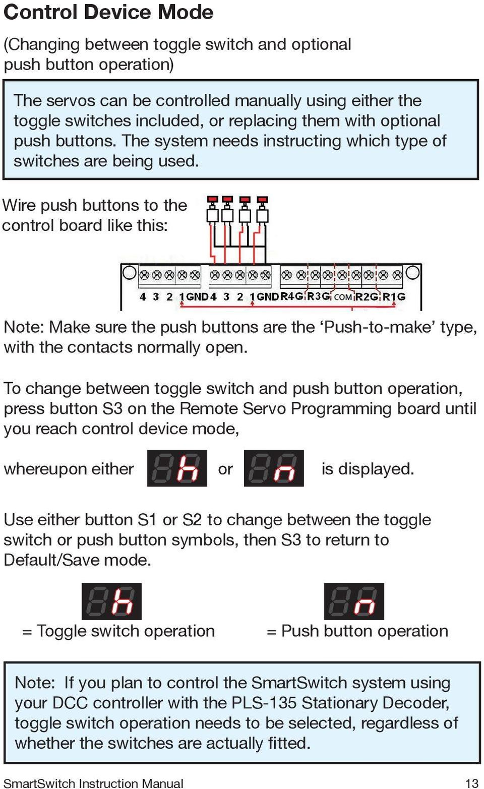 Instruction Manual This Covers The Use Of Smartswitch Servo Tortoise Switch Machine Wiring Diagram On Push Switches 13 Wire Buttons To Control Board Like Note Make Sure