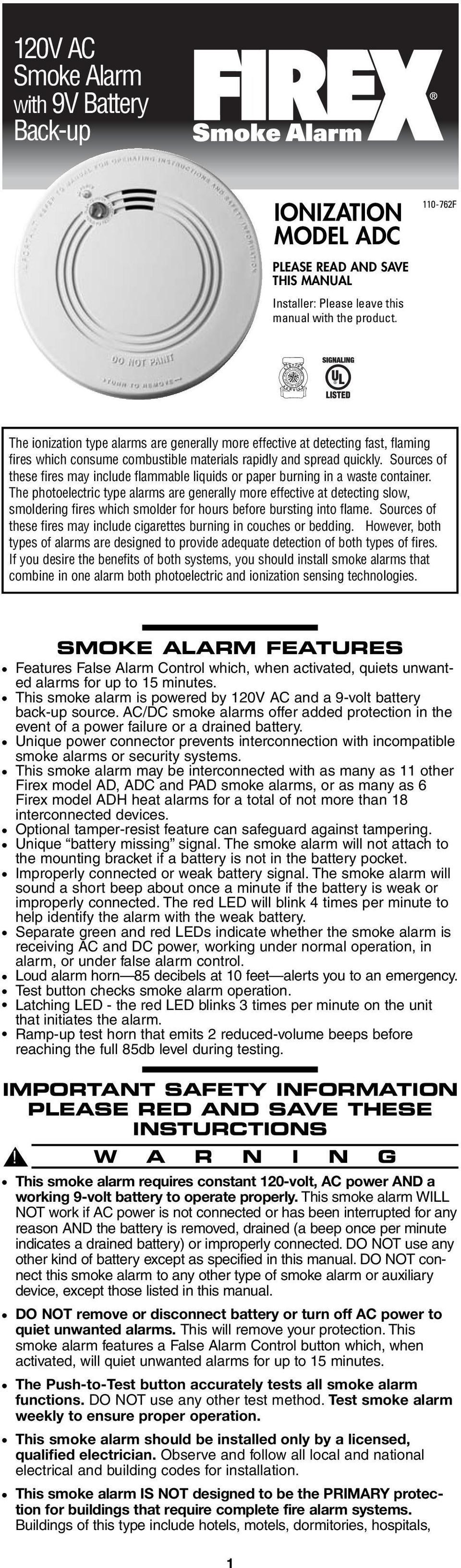 120v Ac Smoke Alarm With 9v Battery Back Up Ionization Model Adc Pdf Wireless Sensor Replacement Instructions For Safewatch And Spread Quickly Sources Of These Fires May Include Flammable Liquids Or Paper Burning In