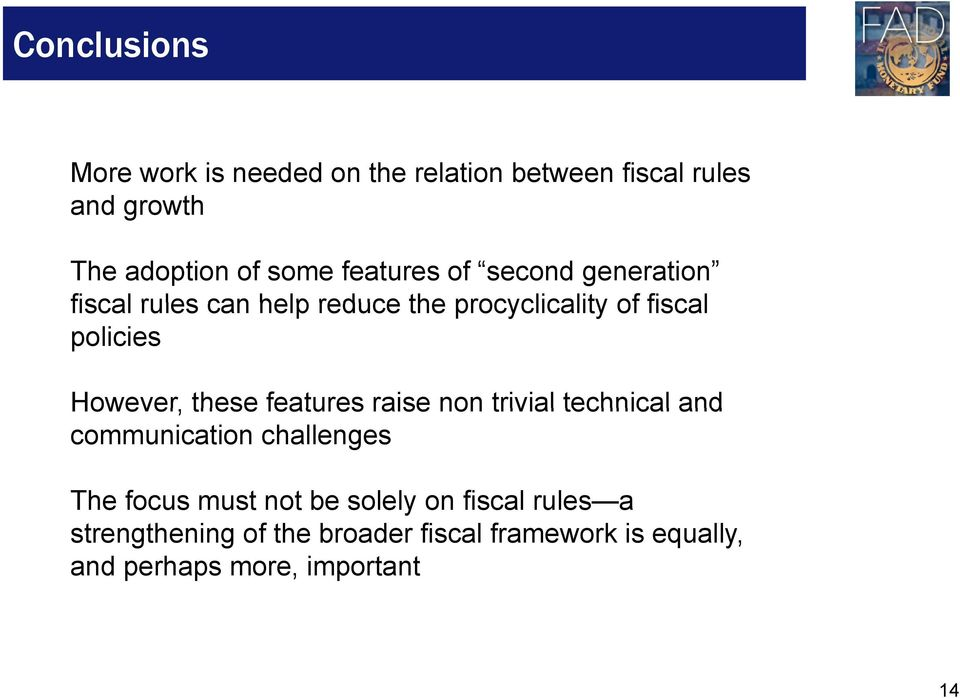 However, these features raise non trivial technical and communication challenges The focus must not be