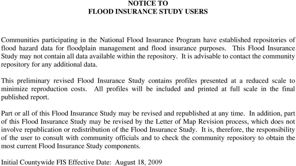 This preliminary revised Flood Insurance Study contains profiles presented at a reduced scale to minimize reproduction costs.