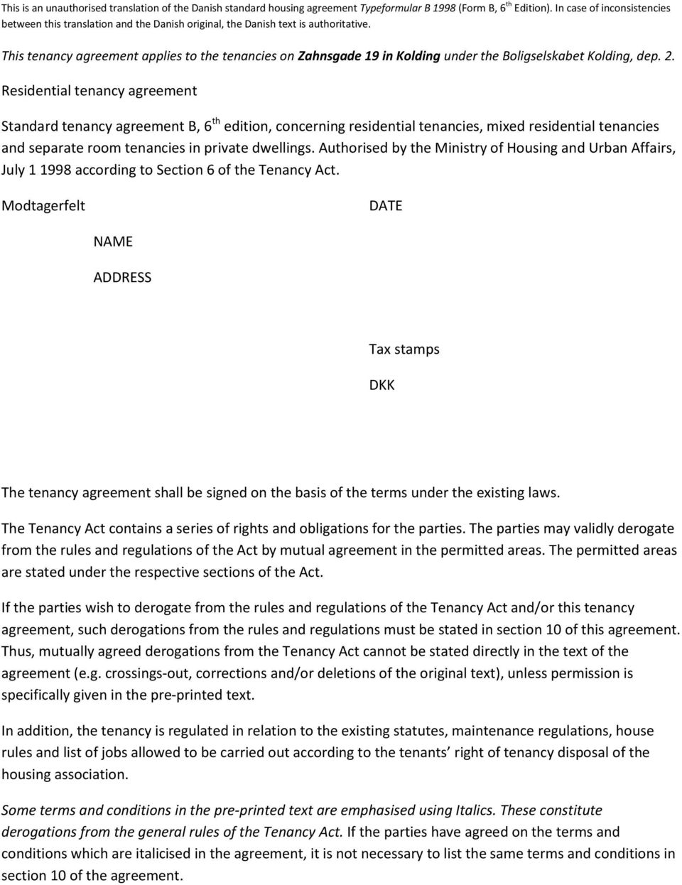 This Tenancy Agreement Applies To The Tenancies On Zahnsgade 19 In