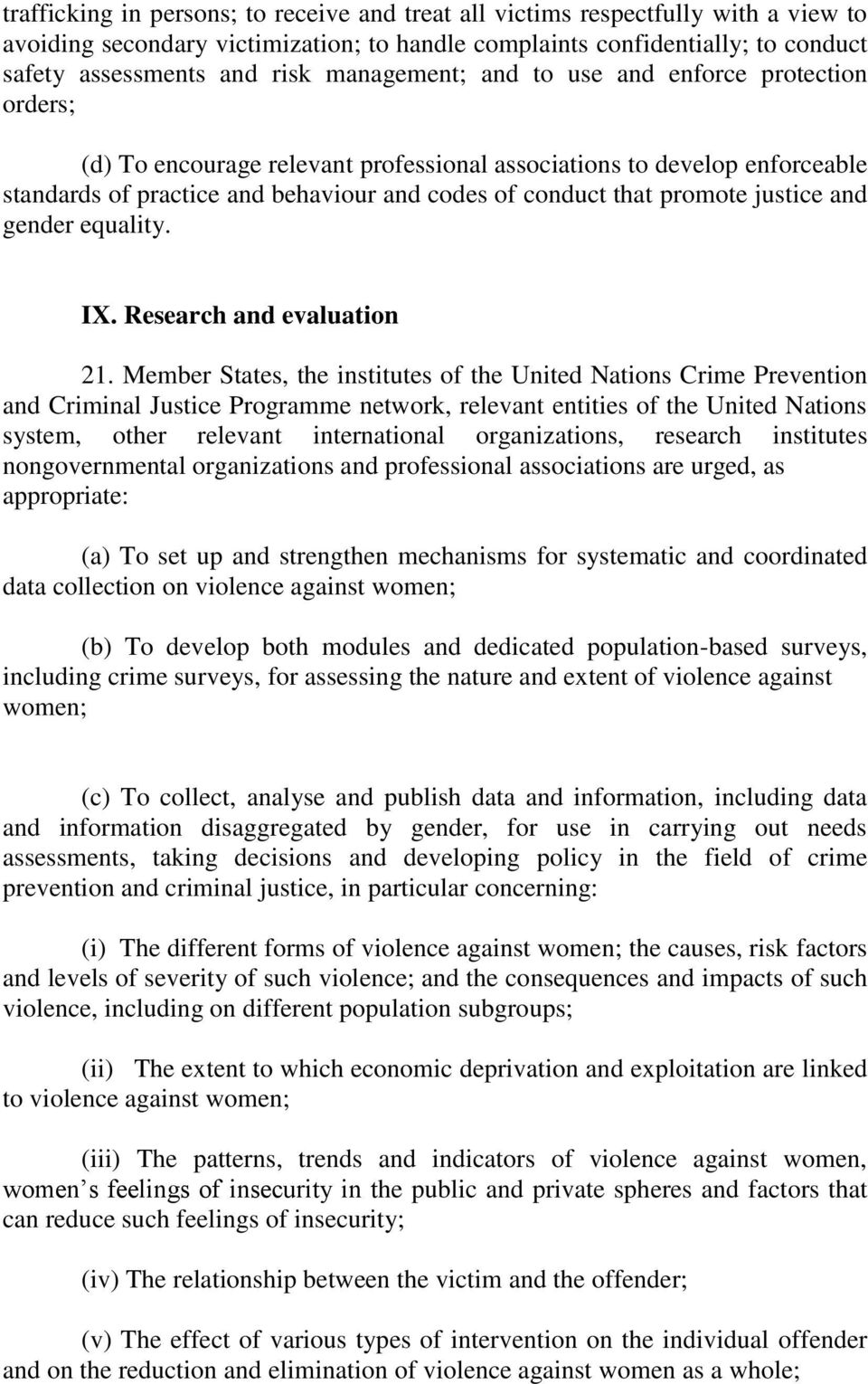 justice and gender equality. IX. Research and evaluation 21.
