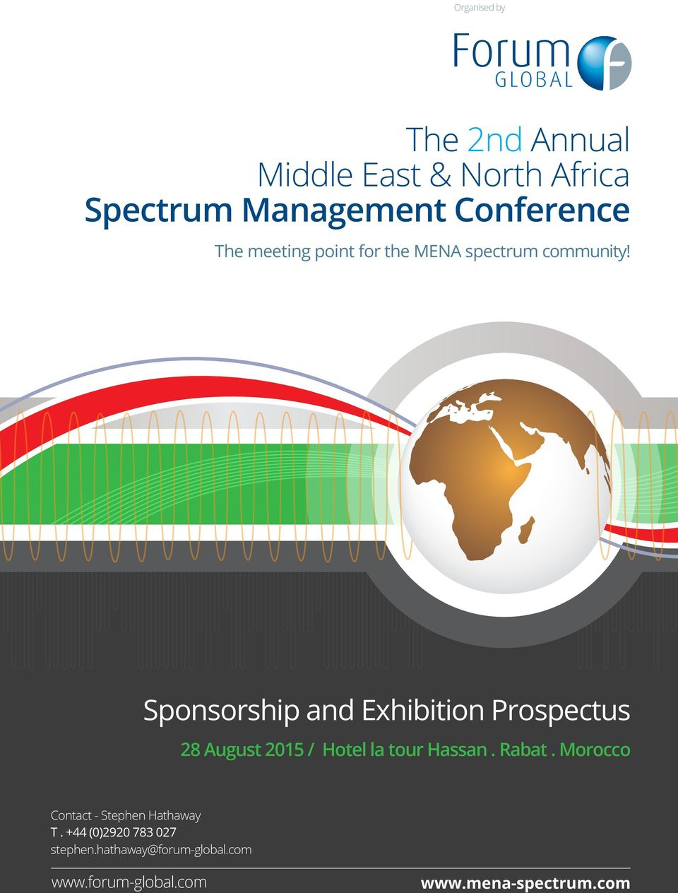 The meeting point for the MENA spectrum