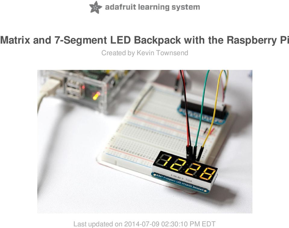 Matrix and 7-Segment LED Backpack with the Raspberry Pi - PDF