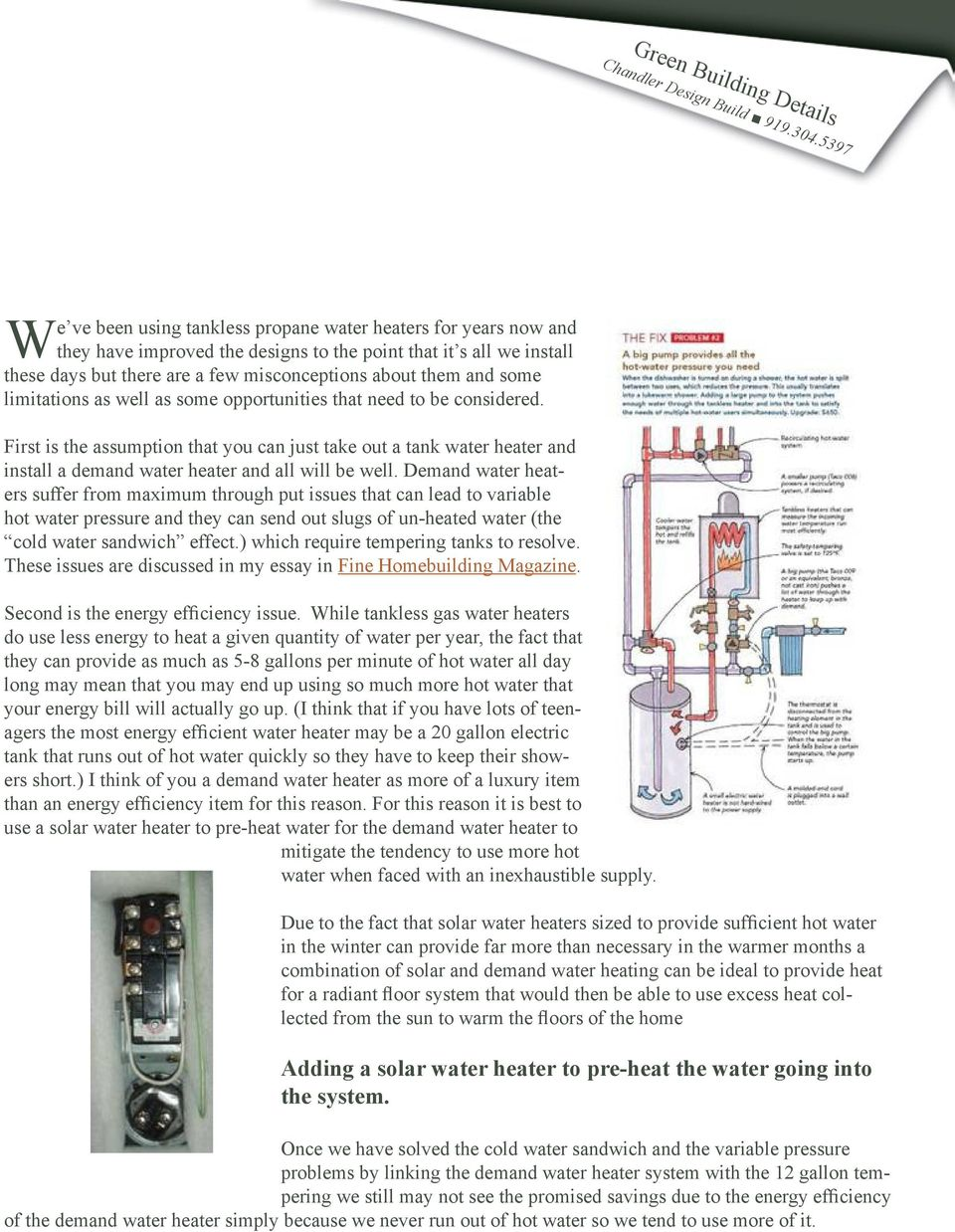 Synergy Of Demand Water Heaters With Solar And Radiant Floor Heating Pdf Free Download This phenomenon is present in the operation of all instantaneous, tankless style, water heaters, but is minimized with the high tech design of rinnai water heaters. docplayer net