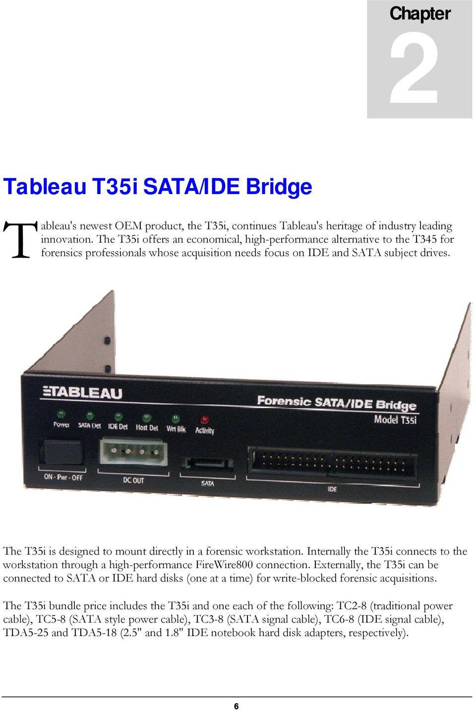 Volume Forensic Computers Tableau T35i Sata Ide Bridge User Guide Pdf Notebook Interface Cdrom To Usb External Drive Circuit Boardred The Is Designed Mount Directly In A Workstation Internally Connects