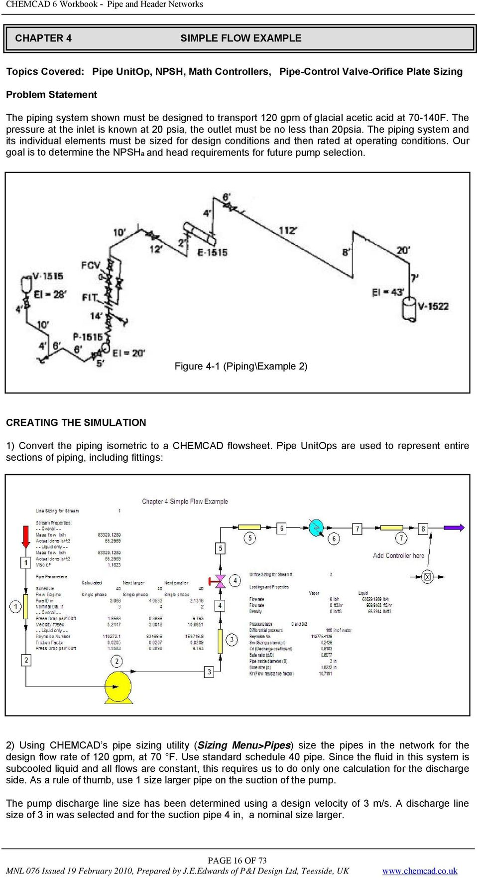Piping Workbook Solving And Header Networks Using Chemcad Layout Concepts The System Its Individual Elements Must Be Sized For Design Conditions Then Rated