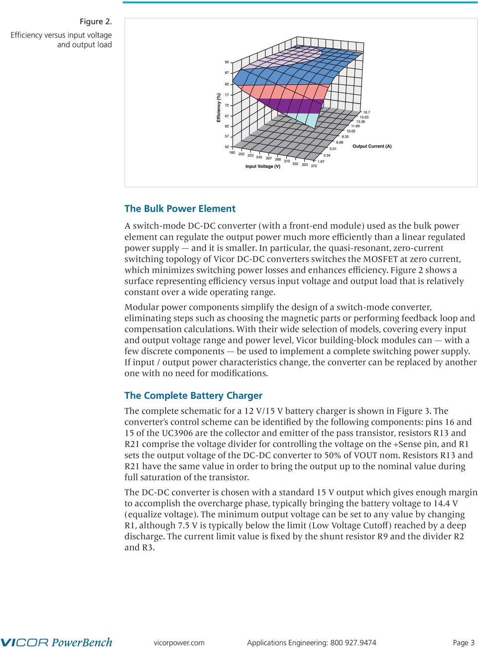 High Efficiency Battery Charger Using Power Components 1 Pdf Simple Pwm Controlled Dc To Cell Phone Circuit Science Efficiently Than A Linear Regulated Supply And It Is Smaller