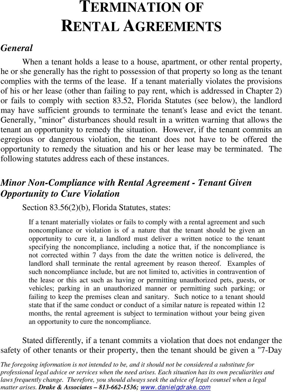 If a tenant materially violates the provisions of his or her lease (other than failing to pay rent, which is addressed in Chapter 2) or fails to comply with section 83.