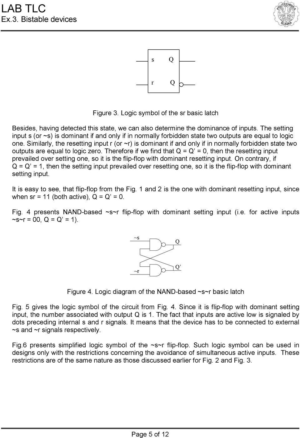 Theory Of Logic Circuits Laboratory Manual Exercise 3 Pdf Bistable Flip Flop Circuit Similarly The Resetting Input R Or Is Dominant If And Only