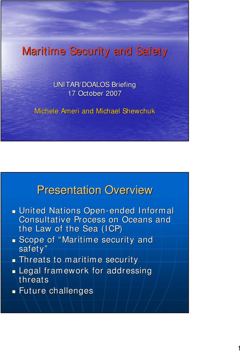 Consultative Process on Oceans and the Law of the Sea (ICP) Scope of Maritime security