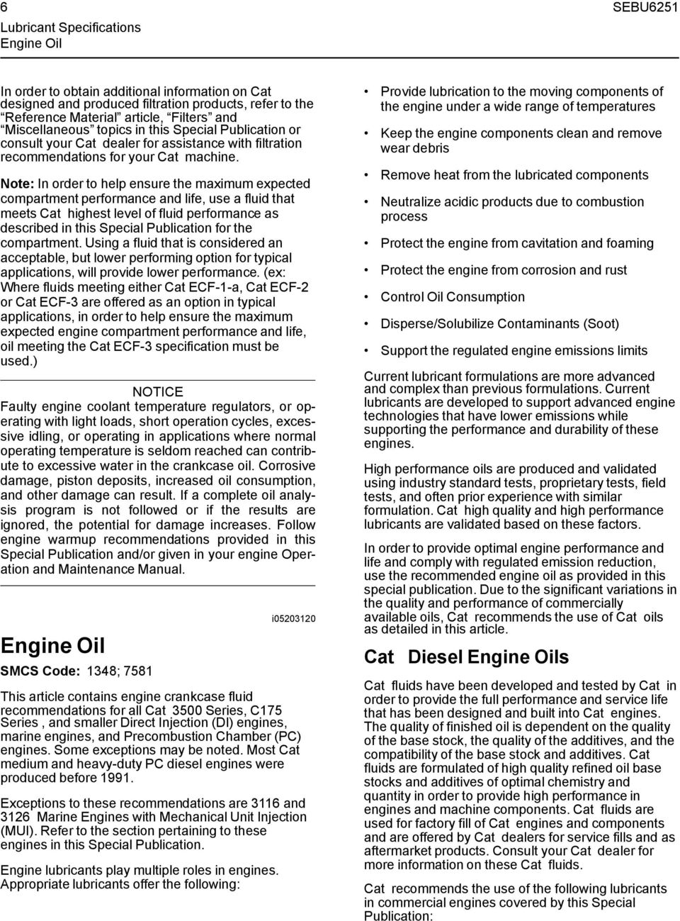 Cat Commercial Diesel Engine Fluids Recommendations Pdf 3600 Gas Diagram Note In Order To Help Ensure The Maximum Expected Compartment Performance And Life Use