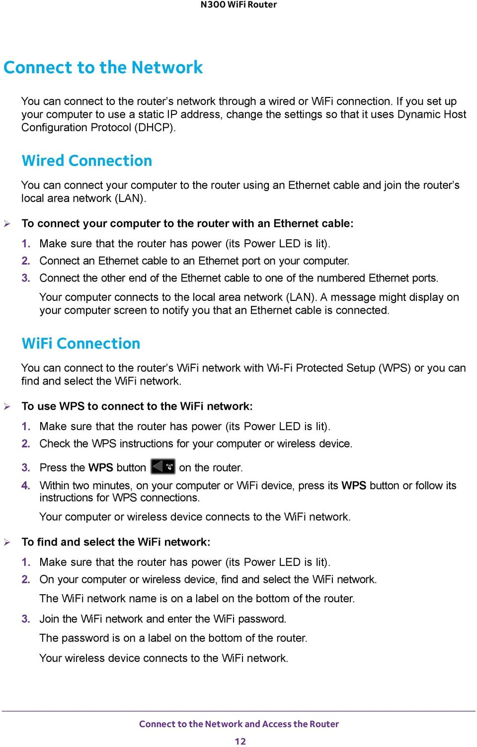 N300 Wifi Router Model Wnr2000v5 User Manual August East Plumeria Netgear Wnr1000 Wiring Diagram Wired Connection You Can Connect Your Computer To The Using An Ethernet Cable And Join