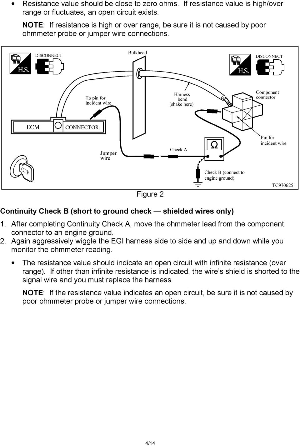 Maxima Egi Harness Wire Breakage Diagnosis And Repair Procedure Pdf Tps Wiring Diagram 2003 Rav4 After Completing Continuity Check A Move The Ohmmeter Lead From Component Connector To An
