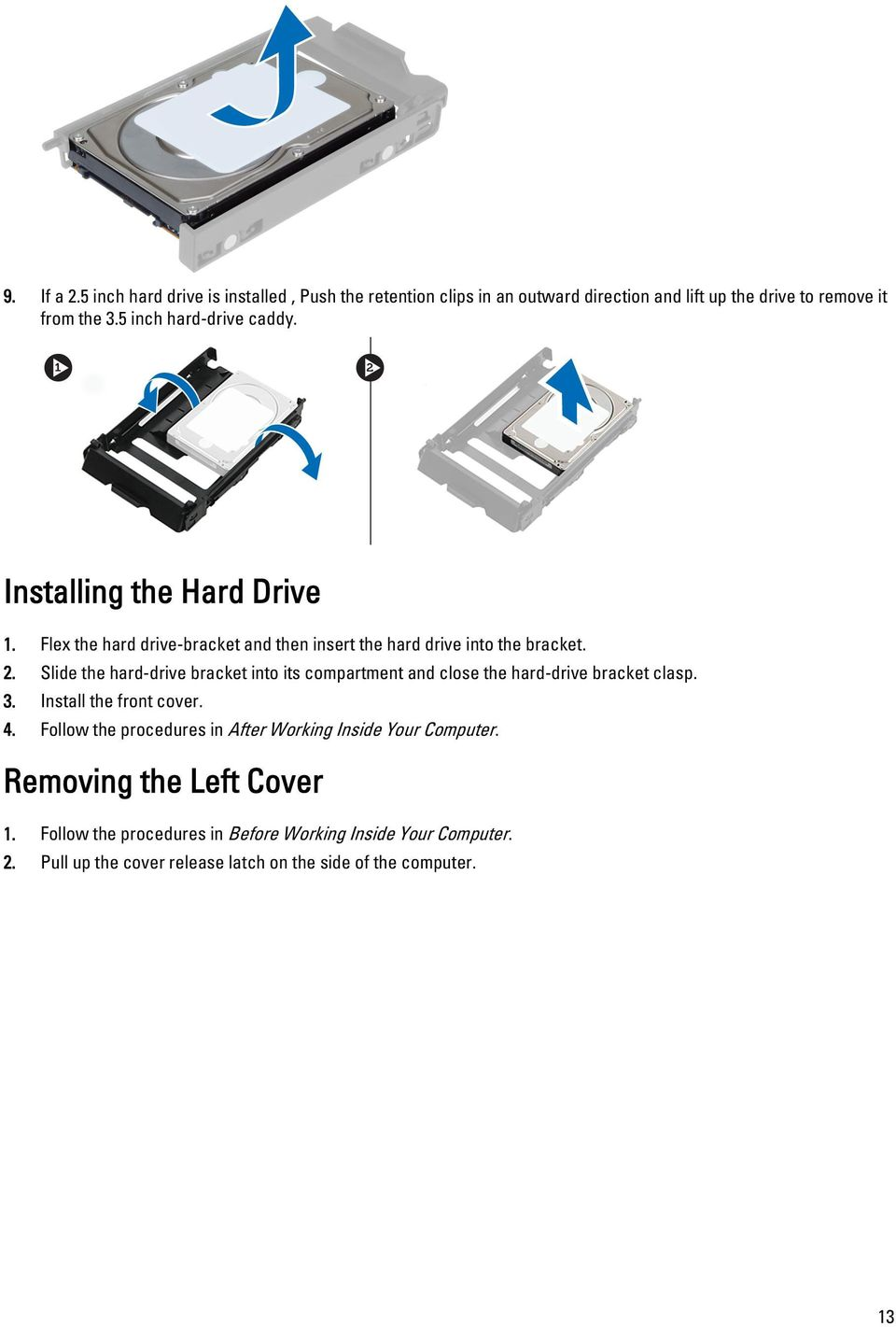 Wire Puter Fan Wiring Diagram Also Dell Latitude E6330 Precision Workstation T7600 Owners Manual Pdf Slide The Hard Drive Bracket Into Its Compartment And Close