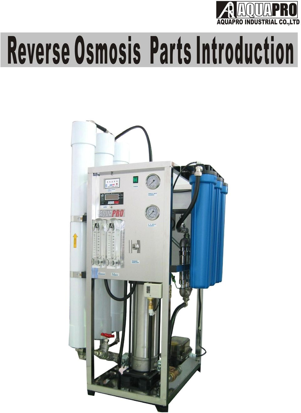 Aquapro Industrial Coltd Reverse Osmosis Parts Introduction Pdf Process Flow Diagram Plant 2 Chart Triple Membrane Water Improver