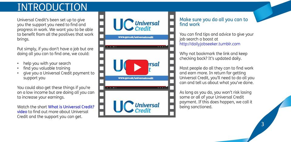also get these things if you re on a low income but are doing all you can to increase your earnings. Watch the short What is Universal Credit?