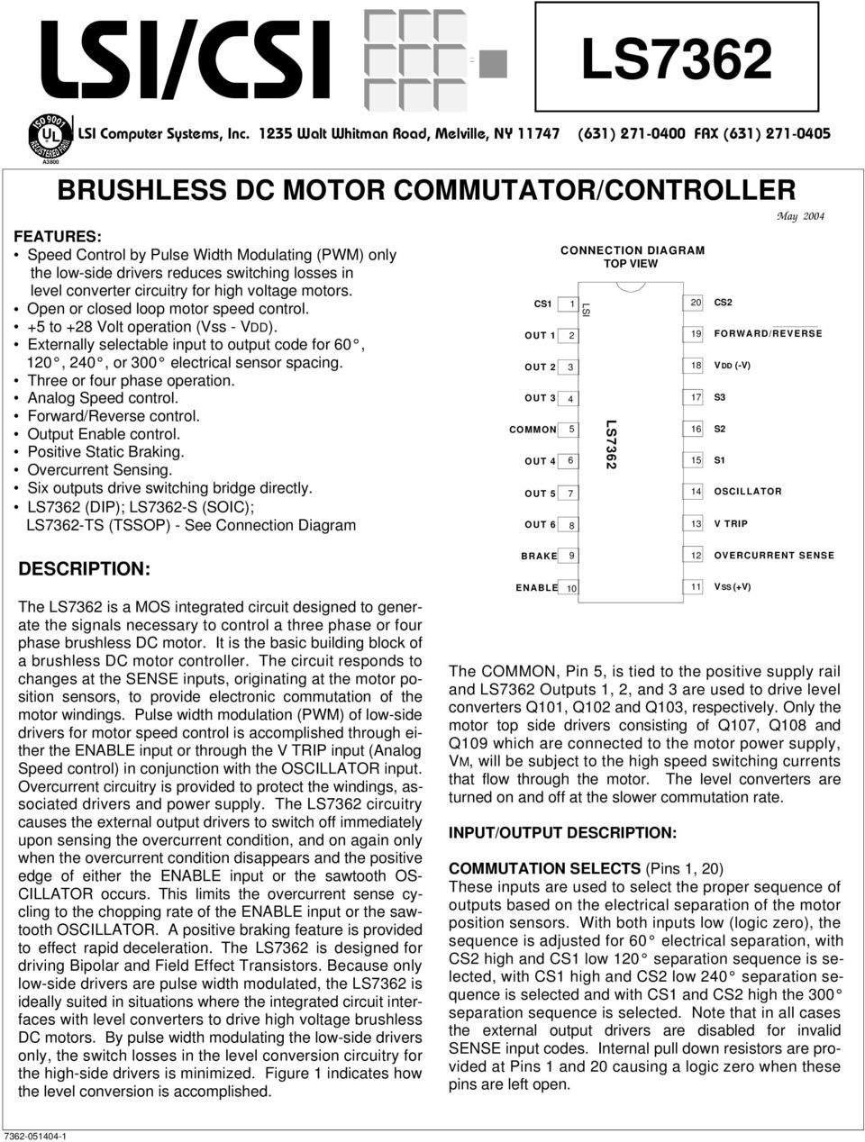 Lsi Csi Ls7362 Brushless Dc Motor Commutator Controller Description Forward Reverse Control Operation And Circuits Losses In Level Converter Circuitry For High Voltage Motors Open Or Closed Loop Speed