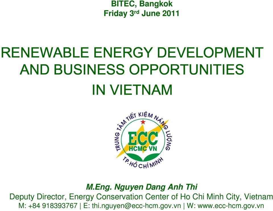 Nguyen Dang Anh Thi Deputy Director, Energy Conservation Center of
