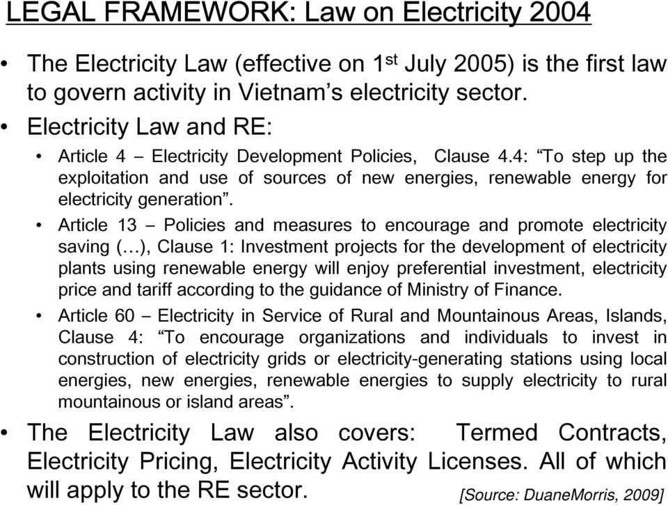 Article 13 Policies and measures to encourage and promote electricity saving ( ), Clause 1: Investment projects for the development of electricity plants using renewable energy will enjoy