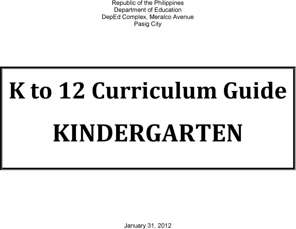 K To 12 Curriculum Guide KINDERGARTEN PDF