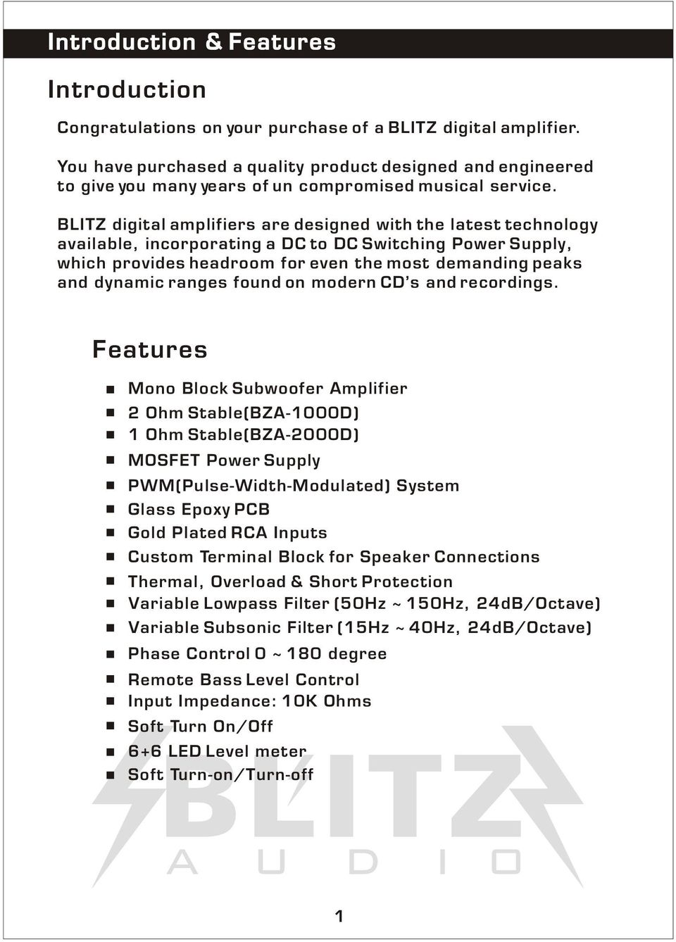 Class D Mono Block Power Amplifiers Bza 1000d 2000d Owners Insanity Can Be Yours 1500w 4 Ohms Amplifier Blitz Digital Are Designed With The Latest Technology Available Incorporating A Dc To
