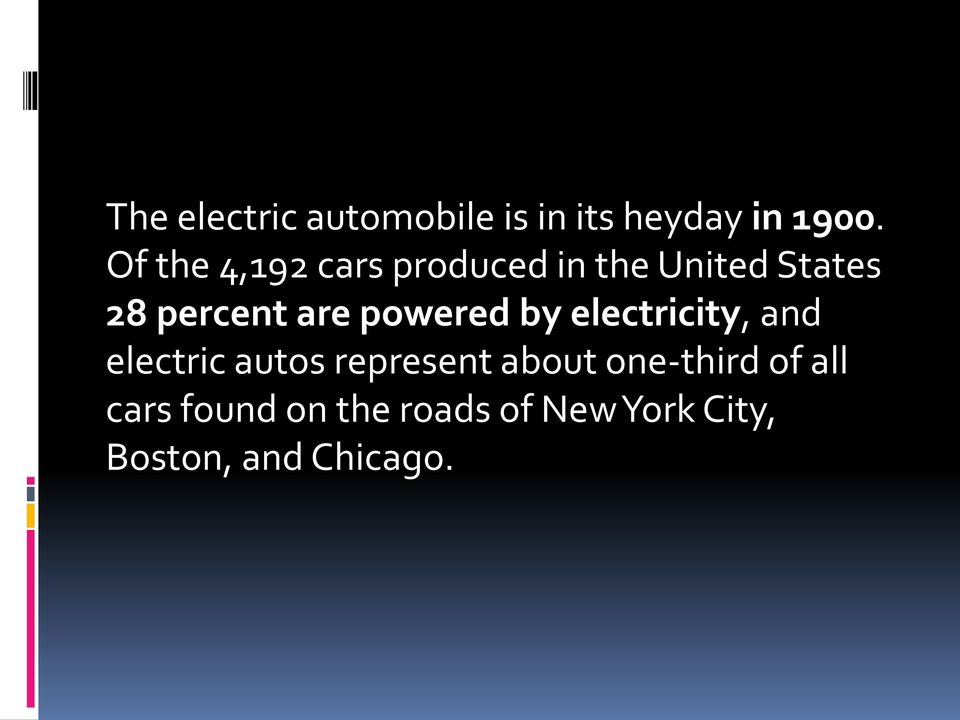 powered by electricity, and electric autos represent about