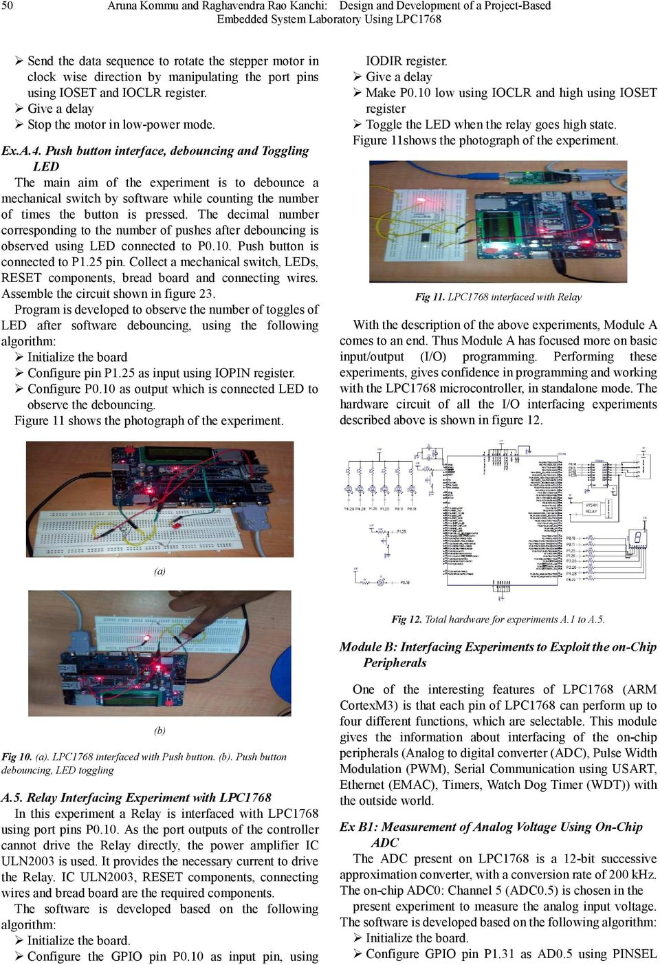 Design And Development Of A Project Based Embedded System Laboratory Interfacing Relay With Pic Microcontroller Using Uln2003 Push Button Interface Debouncing Toggling Led The Main Aim Experiment Is To