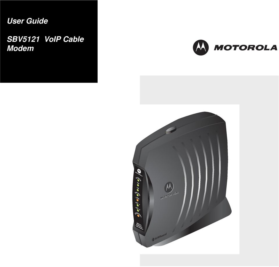 user guide sbv5121 voip cable modem pdf rh docplayer net Motorola SB6120 SURFboard DOCSIS 3.0 motorola surfboard sb6120 ip address