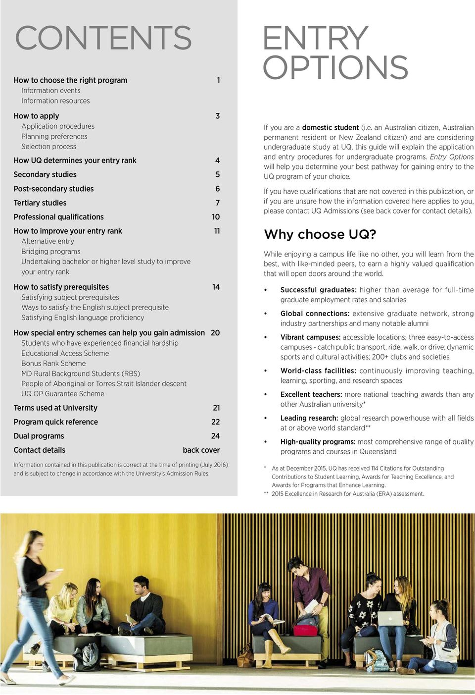 GUIDE TO UNDERGRADUATE ADMISSION AT UQ FOR DOMESTIC STUDENTS ENTRY