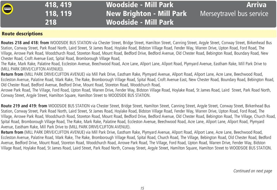 118, ,419  Bus times  New Brighton - Mill Park  Woodside