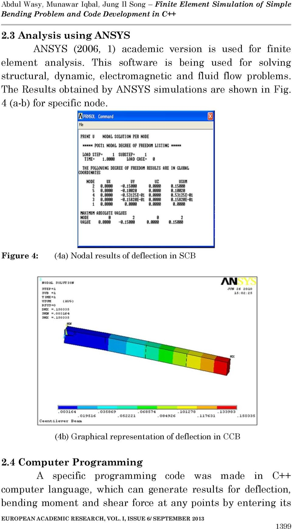 Finite Element Simulation Of Simple Bending Problem And Code Moment Diagram Software The Results Obtained By Ansys Simulations Are Shown In Fig 4 A B For