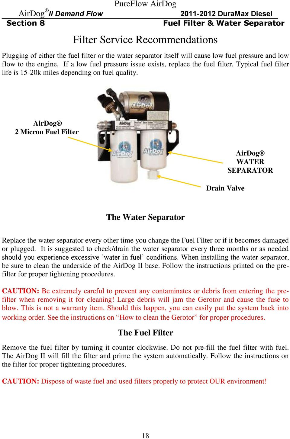 Duramax Diesel Powered Chevy Gmc Trucks 2011 And Up Pdf Airdog Fuel Filters 2 Micron Filter Drain Valve Water Separator The Replace