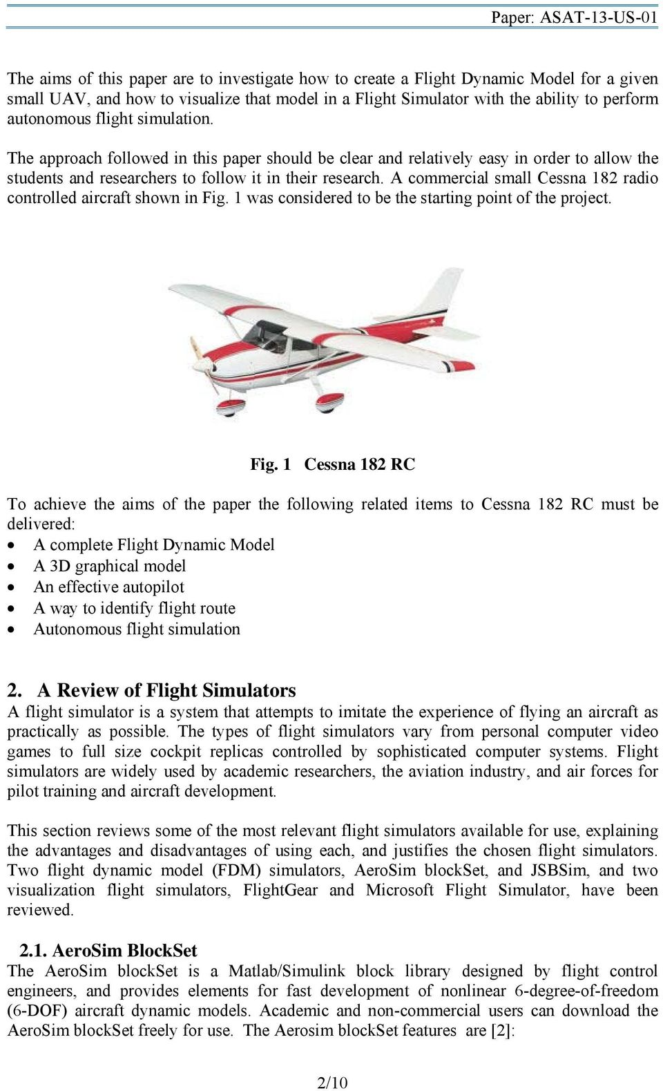 Modeling and Autonomous Flight Simulation of a Small