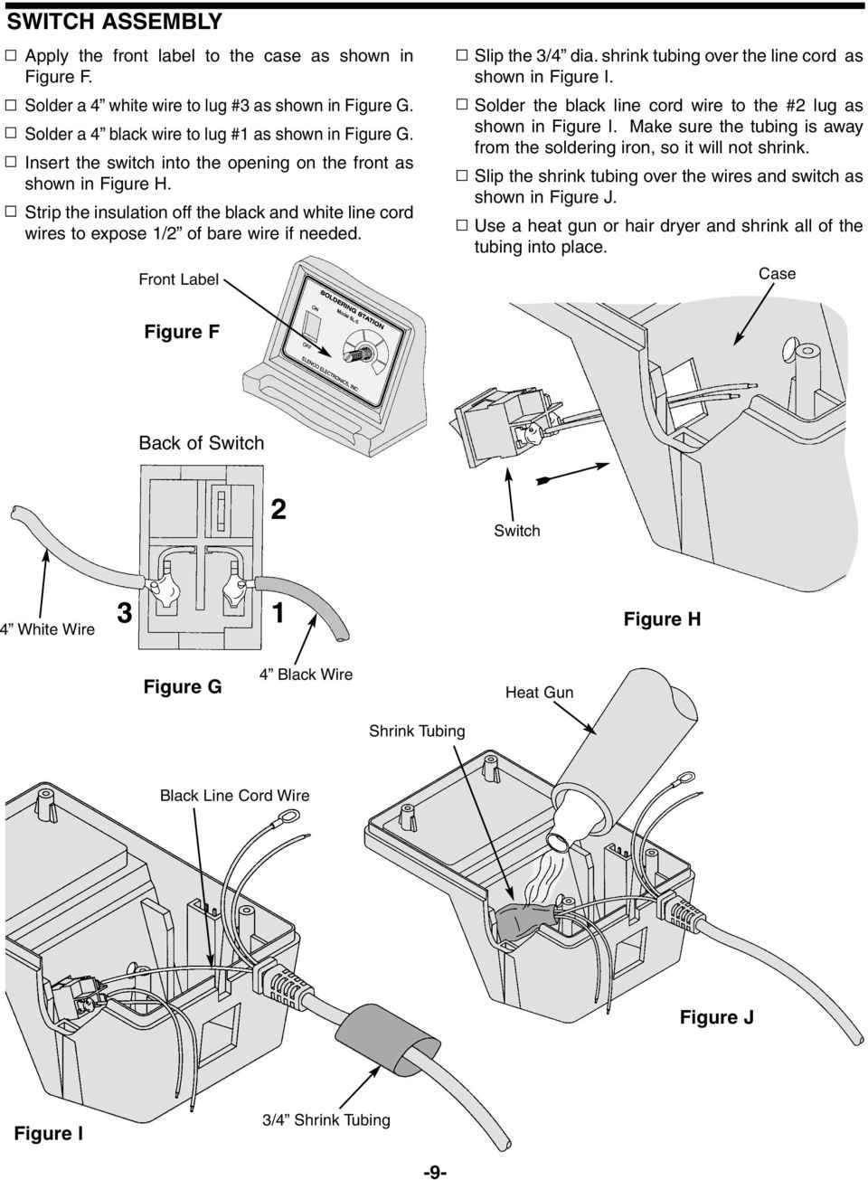 Deluxe Electronic Soldering Station Kit Pdf Wiring A Switch With Two Black Wires Shrink Tubing Over The Line Cord As Shown In Figure I Solder