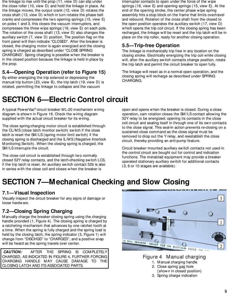 Deh Instructions Powervac Vacuum Circuit Breaker With Ml 20 Figure 2 Panel A Switch 3 This Closes The Interrupters And Compresses Three Wipe Springs 16