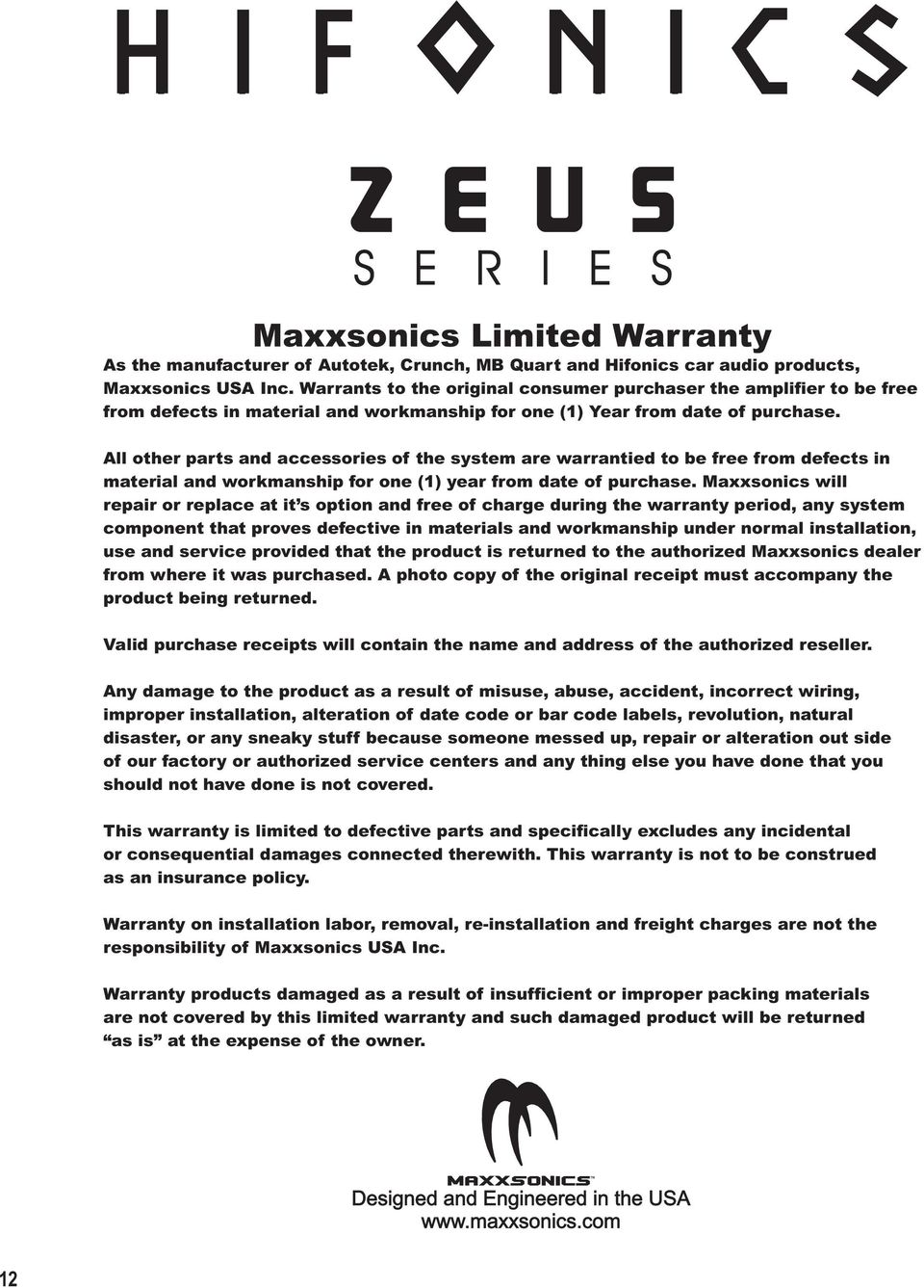 Zeus 25th Anniversary Edition High Performance Amplifiers Pdf Hifonics Amp Wiring Diagram All Other Parts And Accessories Of The System Are Warrantied To Be Free From Defects In