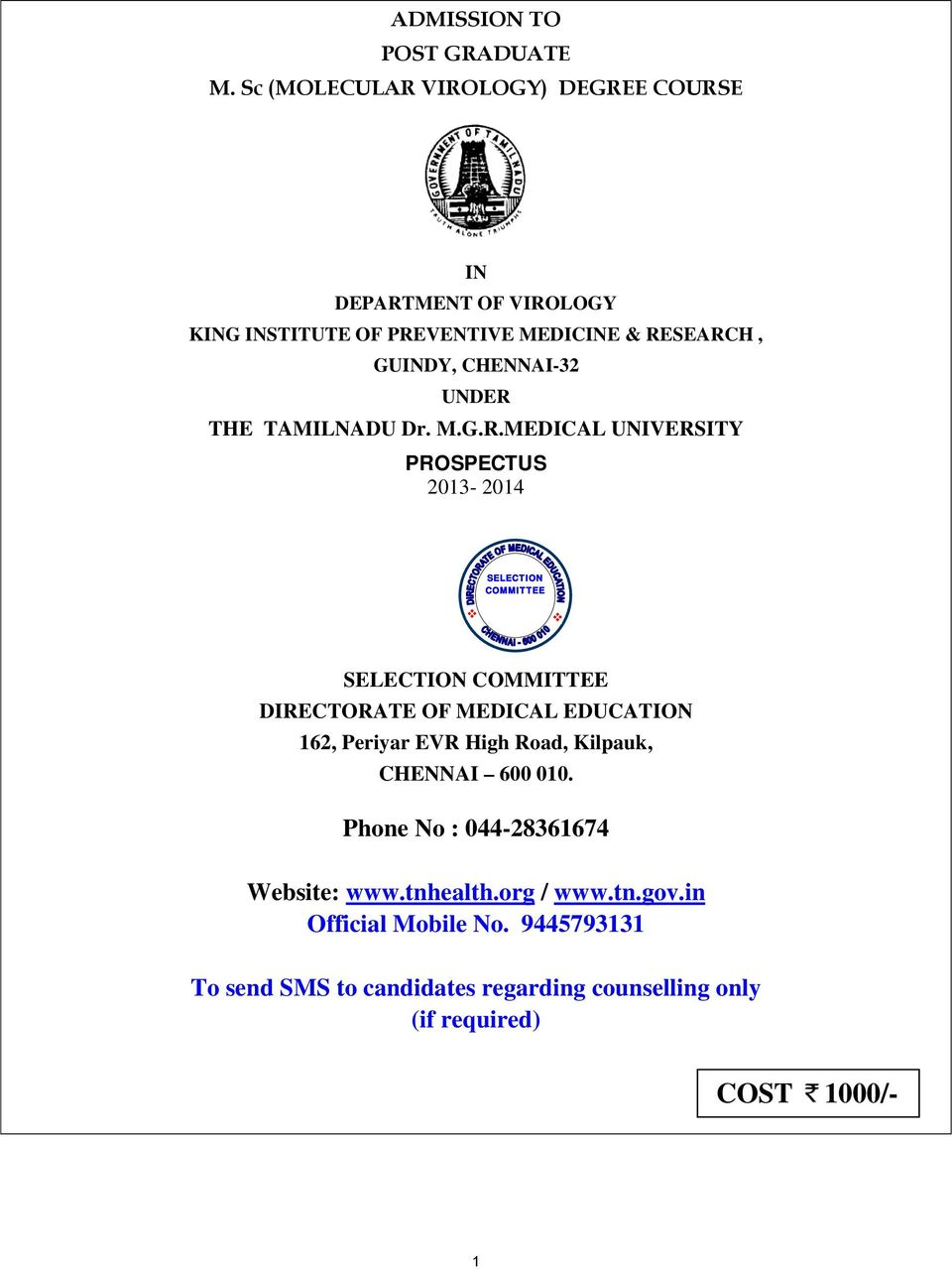 ADMISSION TO POST GRADUATE M  Sc (MOLECULAR VIROLOGY) DEGREE